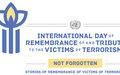 MESSAGE PUBLIÉ À L'OCCASION DE LA JOURNÉE INTERNATIONALE DU SOUVENIR, EN HOMMAGE AUX VICTIMES DU TERRORISME -Le 21 août 2020